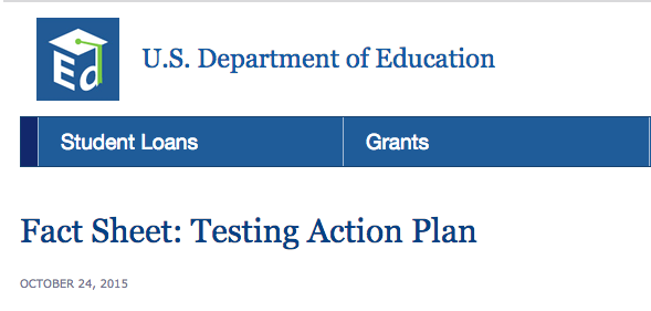 Department of ED Fact Sheet on Testing Action